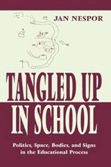 Tangled Up in School | Jan Nespor |