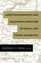 Career Development and Vocational Behavior of Racial and Eth