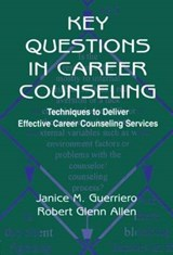 Key Questions in Career Counseling | Janice M. Guerriero; Robert G. Allen |