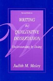 Writing the Qualitative Dissertation