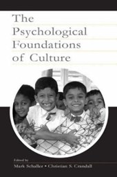 The Psychological Foundations of Culture | Mark Schaller |