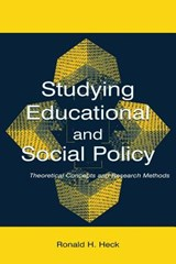 Studying Educational and Social Policy Making | Ronald H. Heck |