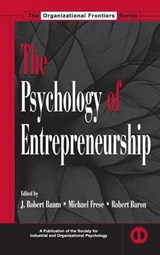 The Psychology of Entrepreneurship | BAUM,  J. Robert |