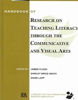 Handbook Of Research On Teaching Literacy Through The Communicative And Visual Arts | James Flood; Diane Lapp; Shirley Brice Heath |