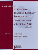 Handbook of Research on Teaching Literacy Through the Communicative and Visual Arts | James Flood; Shirley Brice Heath; Diane Lapp |