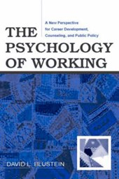 The Psychology of Working | David L. Blustein |