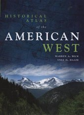 Historical Atlas of the American West | Warren A. Beck |
