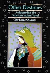 Other Destinies | Louis Owens |