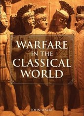 Warfare in the Classical World | John Gibson Warry |