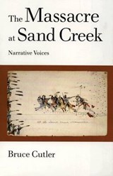 The Massacre at Sand Creek | Bruce Cutler |