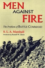 Men Against Fire | S. L. A. Marshall |