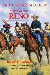 In Custer's Shadow | Ronald H. Nichols |