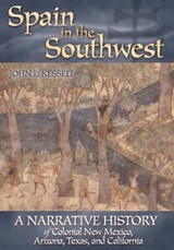 Spain in the Southwest | John L. Kessell |