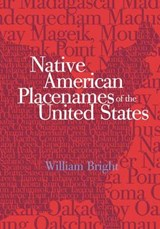 Native American Placenames of the United States | William Bright |