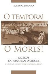 O Tempora! O Mores!