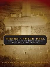 Where Custer Fell