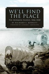 We'll Find the Place | Richard E. Bennett |
