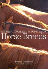 International Encyclopedia of Horse Breeds | Bonnie L. Hendricks |