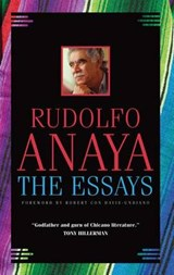 The Essays | Rudolfo A. Anaya |