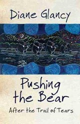 Pushing the Bear | Diane Glancy |