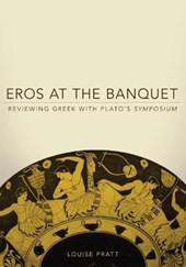 Eros at the Banquet