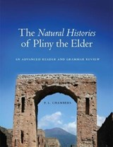 The Natural Histories of Pliny the Elder | P. L. Chambers |