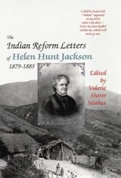The Indian Reform Letters of Helen Hunt Jackson 1879-1885