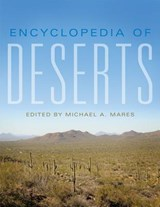 Encyclopedia of Deserts | Michael A. Mares |