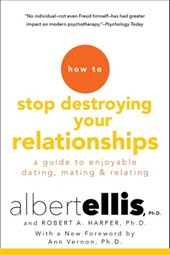 How To Stop Destroying Your Relationships