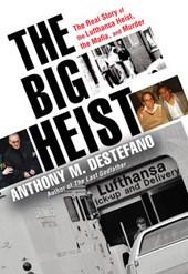 The Big Heist