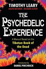The Psychedelic Experience | Timothy Leary |