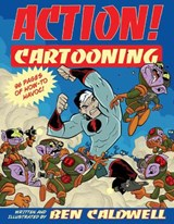 Action! Cartooning | Ben Caldwell |