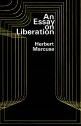 An Essay on Liberation | Herbert Marcuse |