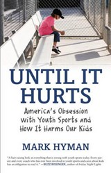 Until It Hurts | Mark Hyman |