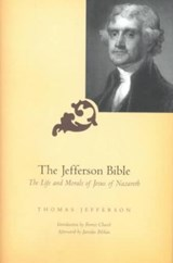 Jefferson Bible | Thomas Jefferson & Forrest Church |