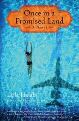 Once in a Promised Land | Laila Halaby |