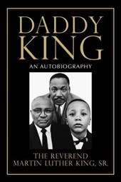 Daddy King | Martin Luther King Sr. |
