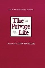 The Private Life | Lisel Mueller |