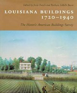 Louisiana Buildings, 1720--1940 | auteur onbekend |