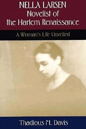Nella Larsen, Novelist of the Harlem Renaissance