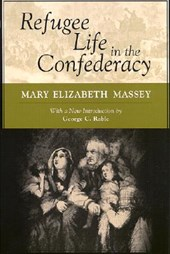 Refugee Life in the Confederacy | Mary Elizabeth Massey |