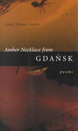 Amber Necklace from Gdansk | Linda Nemec Foster |