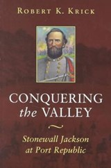 Conquering the Valley (P) | Robert K. Krick |