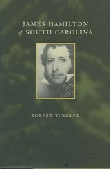 James Hamilton of South Carolina | Robert Tinkler |