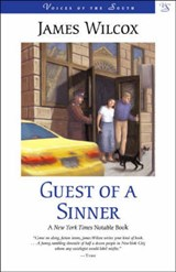 Guest of a Sinner | James Wilcox |