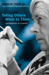 Telling Others What to Think | Edwin M. Yoder Jr |