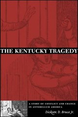 The Kentucky Tragedy | Dickson D. Bruce Jr |