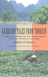Garrison Tales from Tonquin | James O'neill |