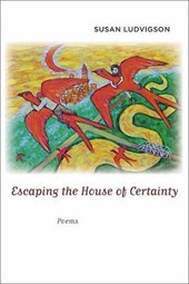 Escaping the House of Certainty