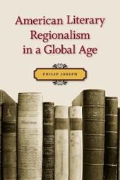 American Literary Regionalism in a Global Age